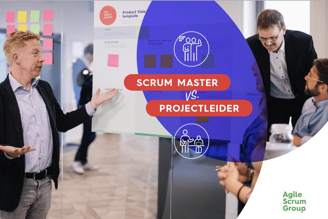 scrum master vs projectleider overeenkomsten en verschillen